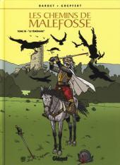Les chemins de Malefosse -18- Le Téméraire