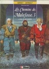 Les chemins de Malefosse -3FL- La vallée de misère
