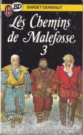 Les chemins de Malefosse -3Poc- La Vallée de misère