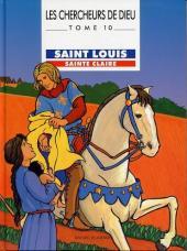 Les chercheurs de Dieu -10- Saint Louis, sainte Claire