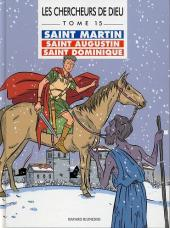 Les chercheurs de Dieu -15- Saint Martin, saint Augustin, saint Dominique
