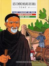 Les chercheurs de Dieu -4- Saint Vincent de Paul, Sœur Rosalie, Jean XXIII