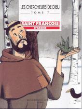 Les chercheurs de Dieu -7- Saint François d'Assise
