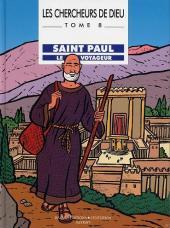 Les chercheurs de Dieu -8- Saint Paul le voyageur