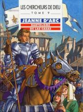Les chercheurs de Dieu -9- Jeanne d'Arc, Bartolomé de Las Casas
