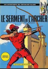 Le chevalier blanc (Magic Strip) -4- Le serment de l'archer