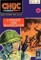 Choc 2e série (Arédit - Comics Pocket) -15- L'enfer des marécages