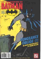 Batman (Les chroniques de) -3- Vengeance oblige suite et fin...