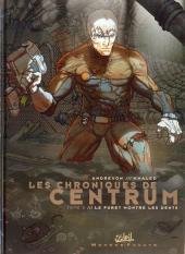 Chroniques de Centrum (Les)
