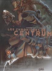 Les chroniques de Centrum -INT- Tomes 1/2/3