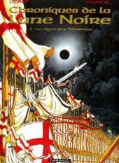 Chroniques de la Lune Noire -1c00- Le signe des Ténèbres
