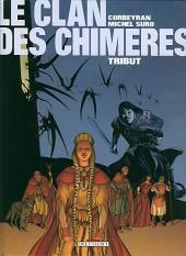 Le clan des Chimères -1a2007- Tribut