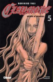Claymore (Yagi) -5- Histoire de guerrières