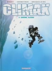 Climax -4- Gakona, Alaska