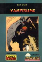 Psychose (Collection) -2- Vampirisme (La maison du mystère)