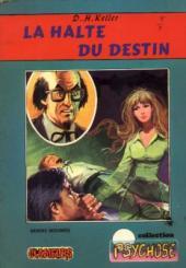 Psychose (Collection) -3- La halte du destin (Clameurs)