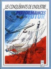 Les conquérants de l'industrie - Performances du futur