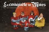 La conquête de Mars -1- Le premier homme sur la Lune