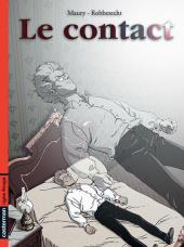 Le contact - Tome 1