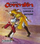 Corentin (Cheville/Forster) -2- Danger à Messine
