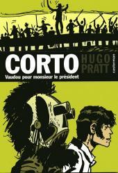 Corto (Casterman chronologique) -11- Vaudou pour monsieur le président