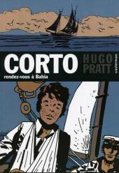 Corto (Casterman chronologique) -4- Rendez vous à Bahia