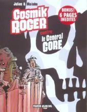 Cosmik Roger -3- Cosmik Roger contre le Général Gore