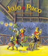 Jojo et Paco -3- Jojo et Paco cassent la baraque