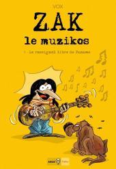 Zak le muzikos -1- Le rossignol libre de Paname