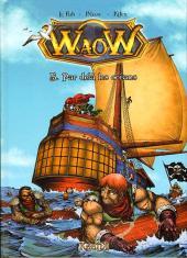 WaoW -5- Par delà les océans