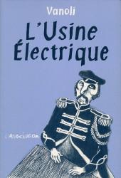 L'usine Électrique - L'Usine Électrique
