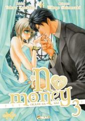No Money -3- Tome 3