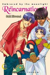 Réincarnations II - Embraced by the Moonlight -6- Tome 6