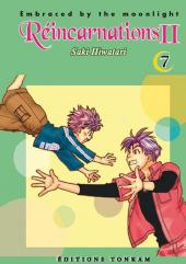Réincarnations II - Embraced by the Moonlight -7- Tome 7