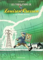 Louison Cresson (Les tribulations de) -2- La ferme du fou
