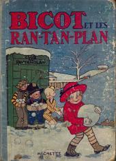 Bicot -3- Bicot et les Ran-Tan-Plan