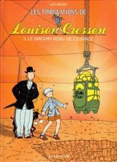 Louison Cresson (Les tribulations de) -3- Le machin venu de l'espace