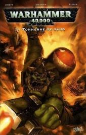 Warhammer 40,000 (1re série - 2008) -3- Tonnerre de sang