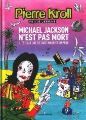 (AUT) Kroll -15- Michael Jackson n'est pas mort, il est sur une île avec Maurice Lippens