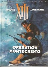 XIII -16TL- Opération Montecristo