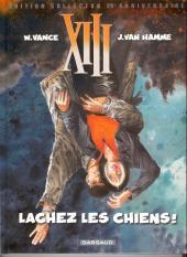 XIII -15TL- Lachez les chiens !