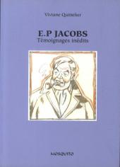 (AUT) Jacobs, Edgar P. -23- E.P Jacobs - Témoignages inédits