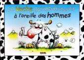 Oh ! la vache  -1- la vache qui meuh'murait à l'oreille des hommes