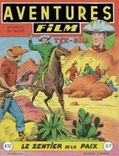 Aventures Film (1re série - Artima) -52- Le sentier de la paix