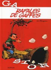 Gaston (2009) -8- Rafales de gaffes