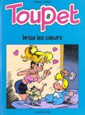 Toupet -8- Toupet brise les cœurs