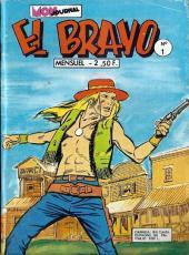 El Bravo (Mon Journal) -1- L'enfer des enfers