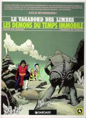 Le vagabond des Limbes -4c1990'- Les démons du temps immobile