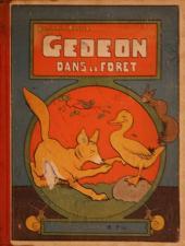 Gédéon -8- Gédéon dans la forêt