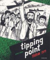 Tipping Point, Téhéran 1979